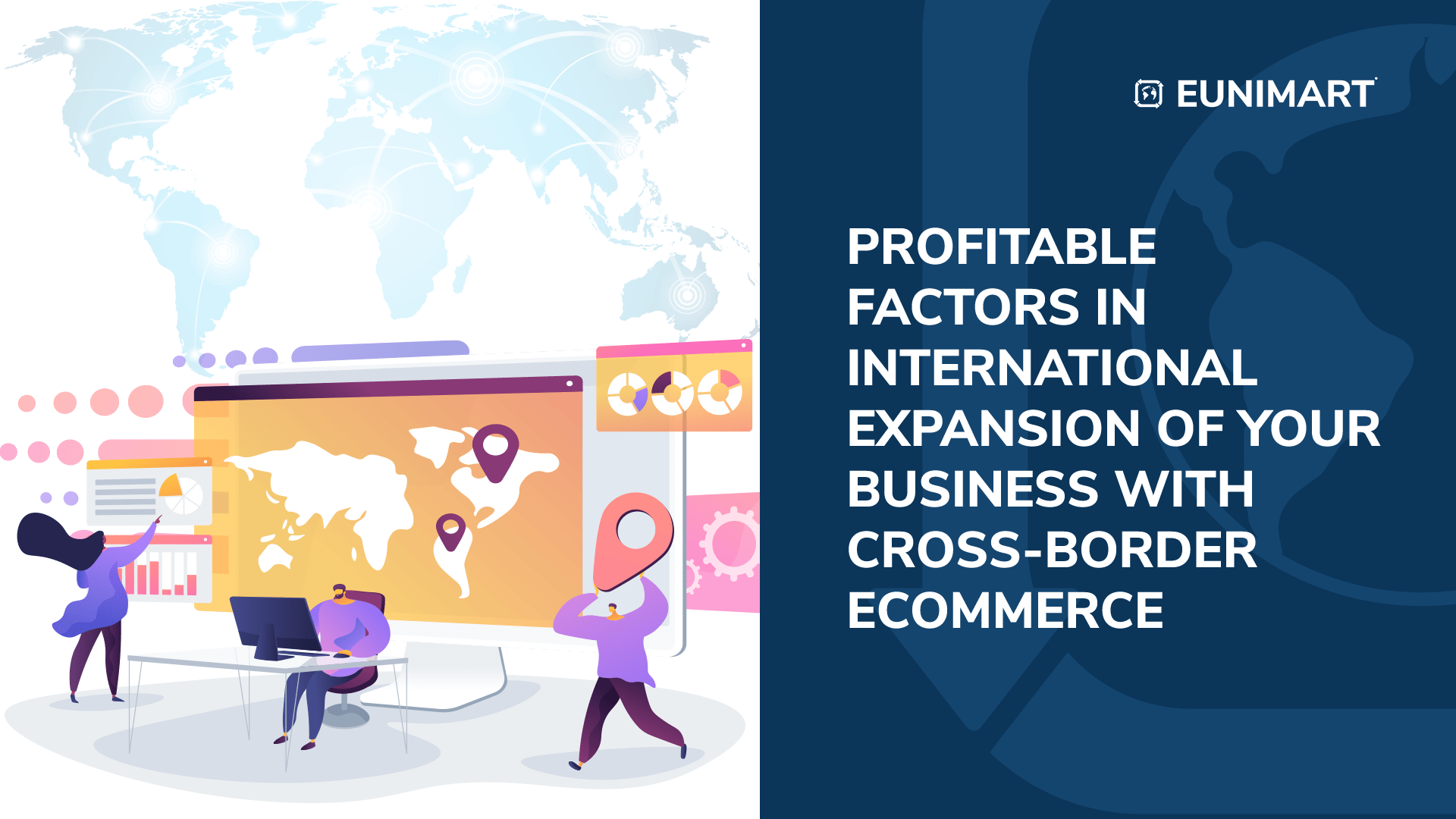 Profitable Factors in International Expansion of your Business with Cross-border Ecommerce