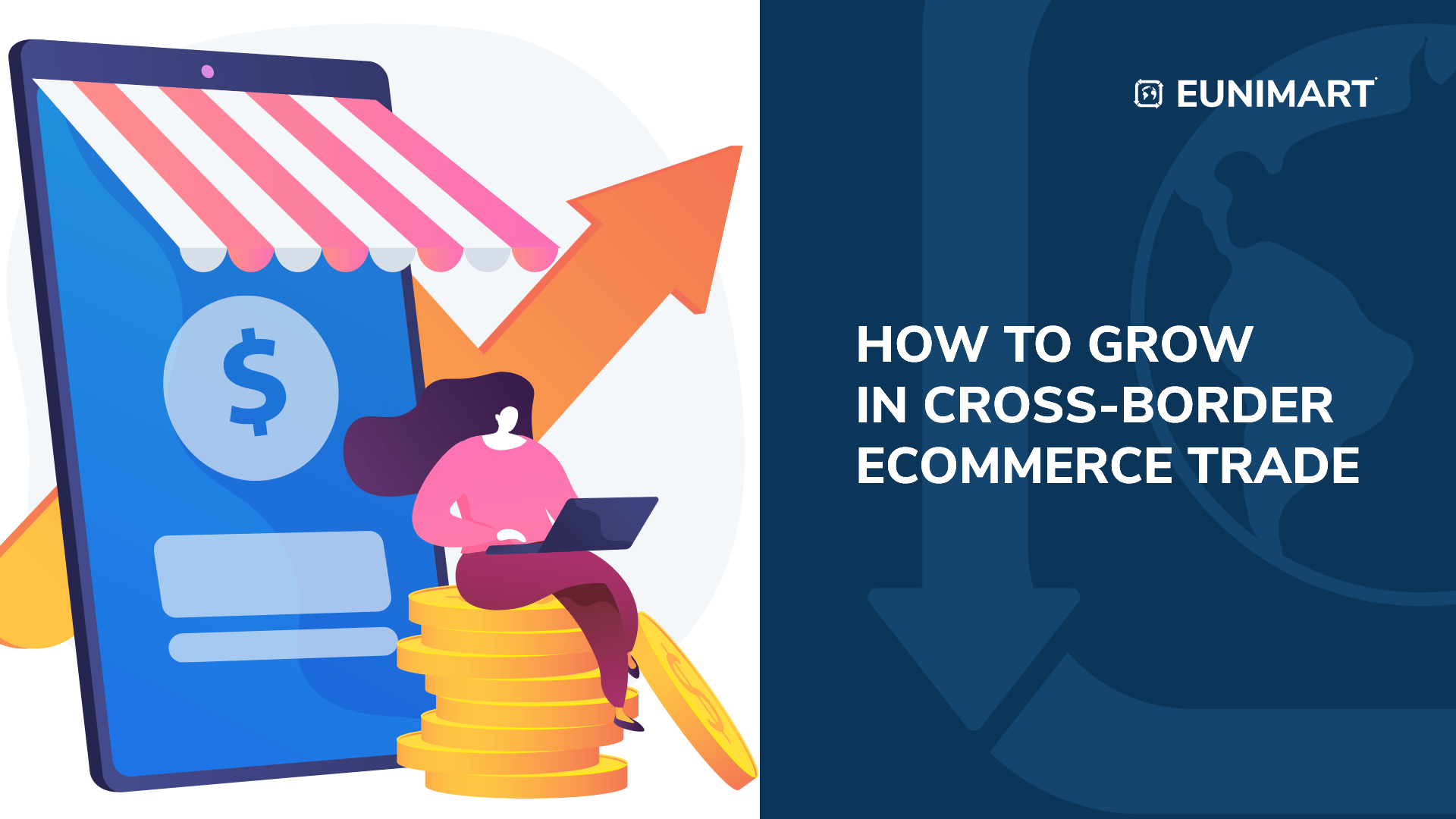 How to grow in Cross-border E-commerce Trade