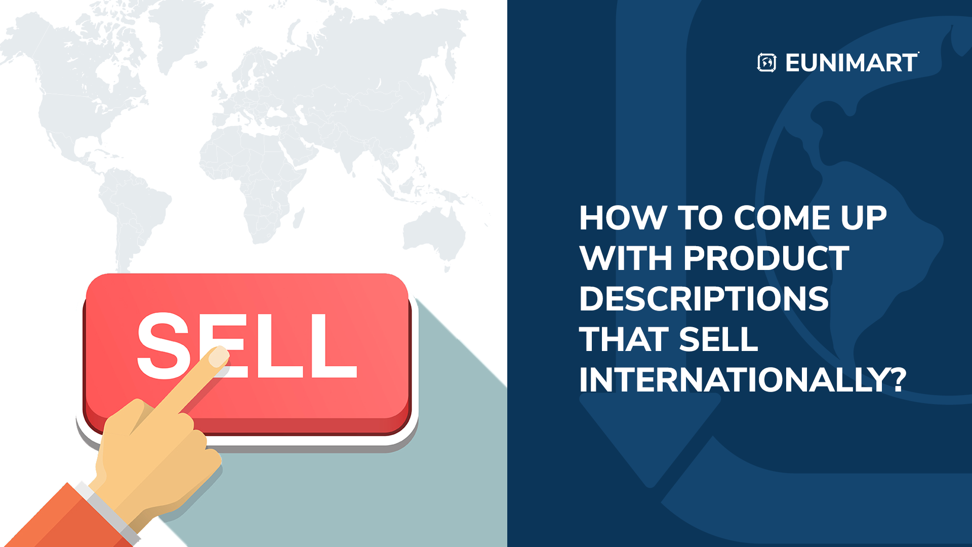 How to Come Up with Product Descriptions that Sell Internationally?