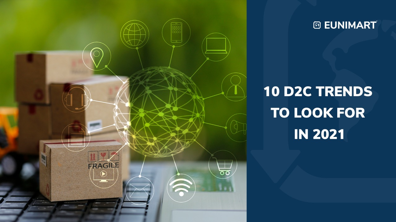 10 D2C Trends to Look For in 2021