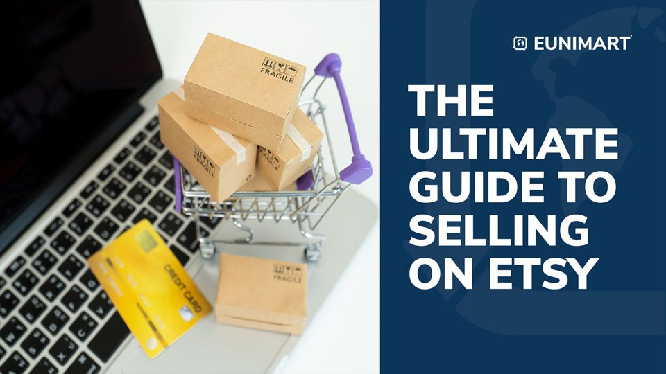 The Ultimate Guide to Selling on Etsy Marketplace